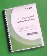 Canon A800 Power Shot Camera 148 Page Laser Printed Owners Manual Guide