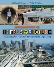 Introduction to Infrastructure : An Introduction to Civil and Environmental...