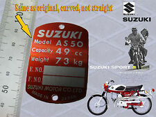SUZUKI A50S AS50 50cc 49cc DATA PLATE TYPENSHILD curved, not straight