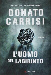 Donato CARRISI - L'uomo del labirinto (usato, copertina rigida)