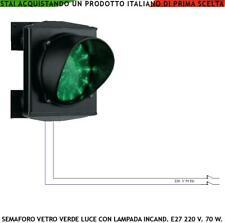 SEMAFORO LAMPADA INTERCAMBIABILE FILAMENTO COLORE VERDE 220 V 70 W OMOLOGATO CE