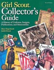 Girl Scout Collector's Guide: A History of Uniforms, Insignia,-ExLibrary