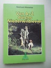 Von A-Z durchs Niederwildrevier von 1999 Jagd Jagen