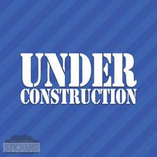 Under Construction Vinyl Decal Sticker JDM