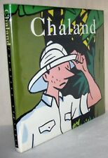 Chaland l'intégrale by Jean-Luc Fromental 1998 Hardcover Graphic Arts, Novel
