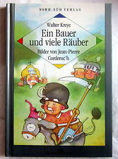 Buch (s) - EIN BAUER UND VIELE RÄUBER - Walter Kreye
