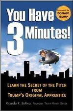 You Have Three Minutes!  Learn the Secret of the Pitch from Trump's Original App