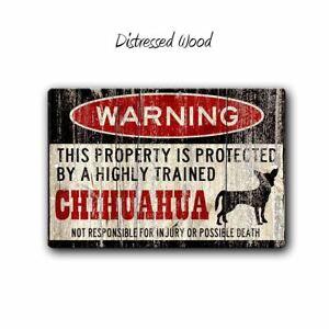 Funny Chihuahua Warning Sign | 12 x 8 inch