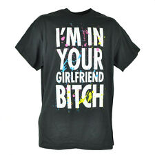 Im In Your Girlfriend Bitch Neon Funny Humor Mens Black Tshirt Text Tee Large