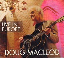 DOUG MACLEOD – LIVE IN EUROPE (2016 BLUES DIGIPACK CD)