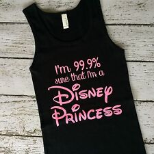 Disney Princess I'm 99% sure I'm a Disney Tank Shirt Cinderella Snow White Ariel
