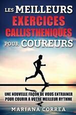 Les MEILLEURS EXERCICES CALLISTHENIQUES POUR COUREURS : Une NOUVELLE FACON de...