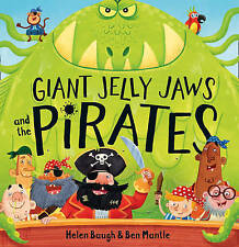 Giant Jelly Jaws and The Pirates, Baugh, Helen, New condition, Book