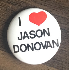 I LOVE JASON DONOVAN  BUTTON BADGE 80s POP ERA - Sealed With A Kiss  25mm PIN