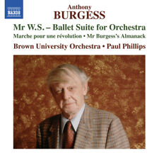 Anthony Burgess : Anthony Burgess: Mr W.S. - Ballet Suite for Orchestra/... CD