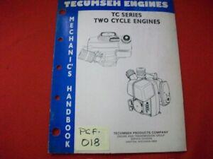1989 TECUMSEH ENGINES MECHANIC'S HANDBOOK TC SERIES TWO CYCLE ENGINES SERVICE