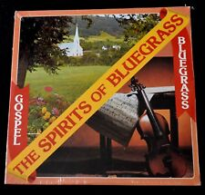 THE SPIRITS OF BLUEGRASS-GOSPEL BLUEGRASS-FOLK-1978-LRLP3000-SEALED LP