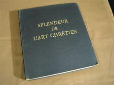 1963 Dmitri Kessel Splendeur De L'Art Chretien Vintage Art Book w Illustrations