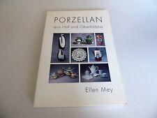 Ellen May: Porzellan aus Hof und Oberkotzau