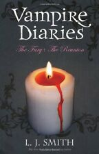 The Vampire Diaries: Volume 2: The Fury & The Reunion: Books 3 & 4,L J Smith