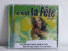 CD ALBUM Compil C est la fete Vol 2 Salade de fruits Mets de l huile .. 73260 2