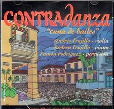 Andres Trujillo Darleen Trujillo CONTRADANZA CUNA DE BAILES BRAND NEW -SEALED CD
