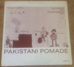 SCHLIPPENBACH TRIO*EVAN PARKER pakistanani pomade 1973 GERMAN FMP FREE JAZZ LP