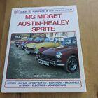 MG MIDGET AUSTIN HEALEY SPRITE MOTOR CAR HAYNES HARDBACK BOOK 254 PAGES