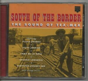 SOUTH OF THE BORDER the sound of Tex-Mex - V/A -  Like New -Free Post