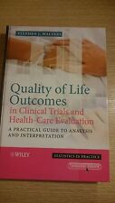 Quality of Life Outcomes in Clinical Trials and Health-Care  -Ex Library, v.good