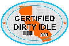 Certified Dirty Idle Sticker not Clean Idle Sicker Original CALIFORNIA