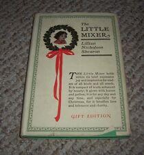 1922 The Little Mixer Lillian Nicholson Shearon Joy & Inspiration Christmas gift