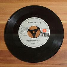 """Single 7"""" Vinyl WUM LORIOT Ich wünsch mir ne kleine Miezekatze bin kleiner Hund"""