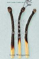 Suicide Notes from Beautiful Girls by Lynn Weingarten (2016, Paperback)