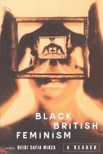 Black British Feminism: A Reader: By Heidi Safia Mirza