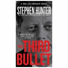 Bob Lee Swagger: The Third Bullet by Stephen Hunter (2013, Paperback)