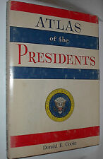 ATLAS The Presidents by Donald E Cooke 1971 HBDJ Plus 3 dif. Newspaper Articl3s