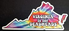 """Virginia is for Deadheads 6.5"""" x 3"""" Die Cut Decal Grateful Dead Tie Dye Jerry"""
