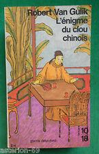ROBERT VAN GULIK L'ENIGME DU CLOU CHINOIS 10 18 JUGE TI