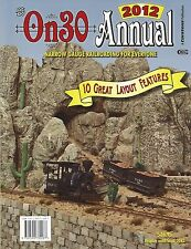 2012 On30 ANNUAL -- Packed with great model railroading content & projects, NEW