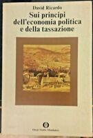 Sui principi dell'economia politica e della tassazione - David Ricardo-Mondadori