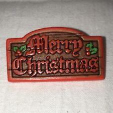 Hallmark Vintage Brooch Pin Merry Christmas Wood Sign Holly Plastic 1.75� X 1�