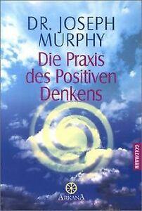 Die Praxis des Positiven Denkens von Murphy, Joseph | Buch | Zustand gut