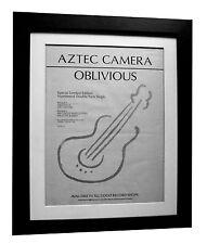 AZTEC CAMERA+Oblivious+POSTER+AD+RARE ORIGINAL 1983+FRAMED+EXPRESS GLOBAL SHIP