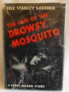 A Perry Mason Story: Case of the Drowsy Mosquito by Erle S. Gardner (SKU#3173)
