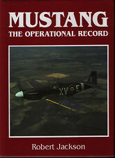 Mustang - The Operational Record (Airlife) - New Copy