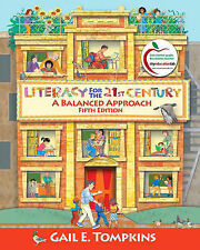 USED (GD) Literacy for the 21st Century: A Balanced Approach (5th Edition)