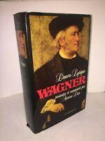 Richard Wagner  L'Œuvre lyrique - Antoine Livio - Intégrale livrets dictionnaire