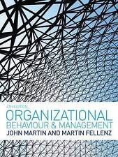 Organizational Behaviour and Management, Martin Fellenz, John Martin, Very Good,