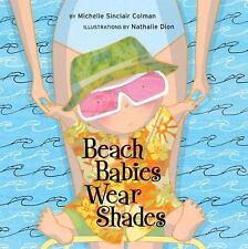Beach Babies Wear Shades (An Urban Babies Wear Black Book), Michelle Sinclair Co